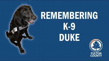 FULTON COUNTY SHERIFF'S OFFICE REMEMBERS K-9 DUKE